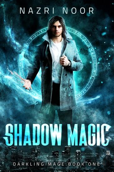 Shadow Magic by Nazri Noor - Book 1