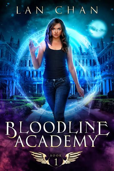 Urban Fantasy Academy Bloodline Academy