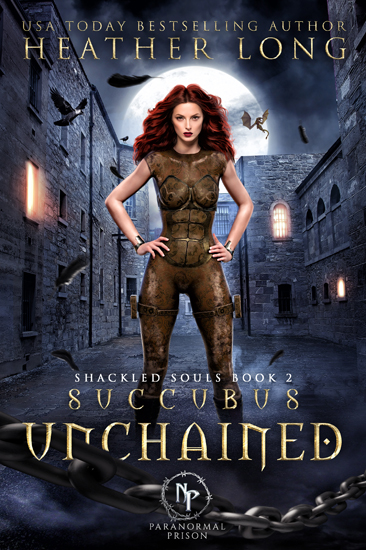 Urban Fantasy Prison Academy Succubus Unchained