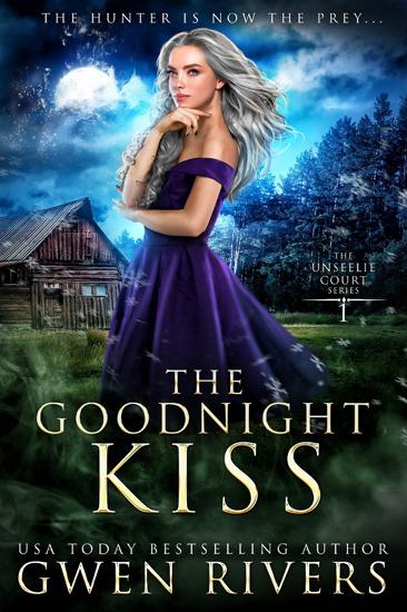 YA Fantasy The Goodnight Kiss